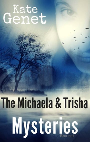 The Complete Michaela & Trisha Mysteries